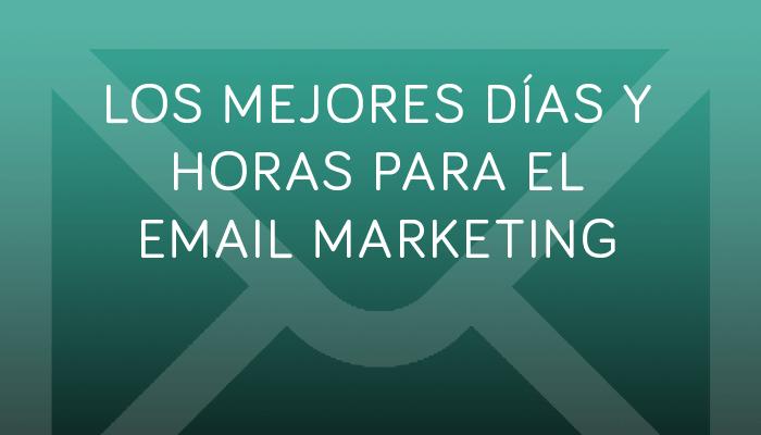 email marketing días y horas