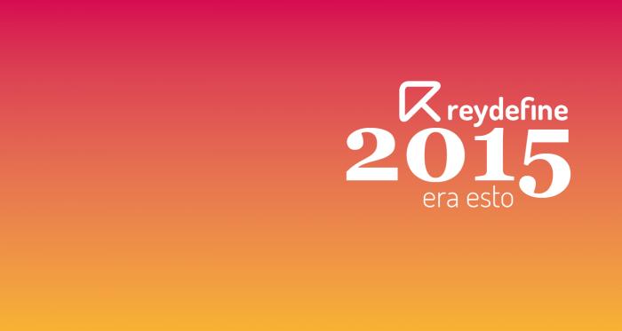 reydefine-2015-resumen