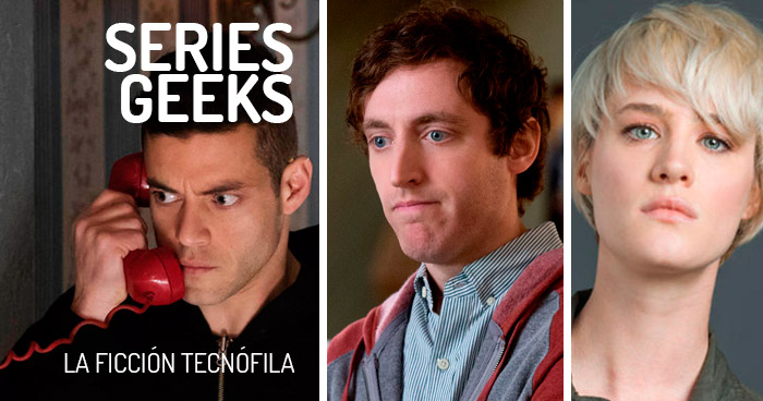 series geeks la ficción tecnológica