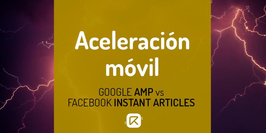 google amp vs. facebook instant