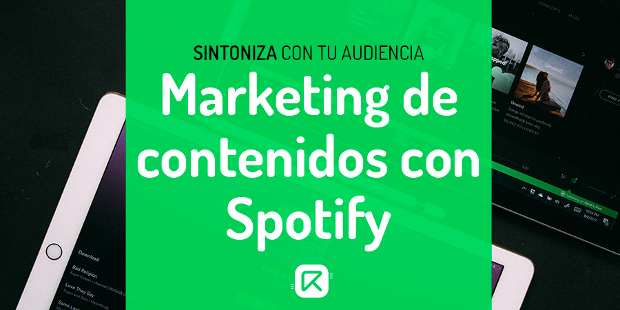 marketing de contenidos con spotify