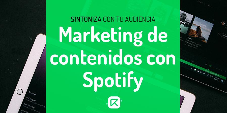 marketing de contenidos con spotify