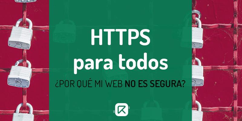HTTPS, por qué mi web no es segura