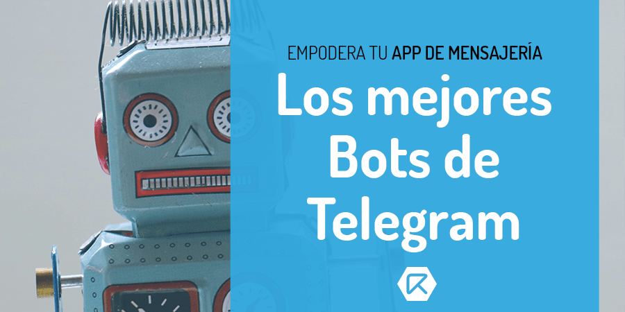 Los mejores bots de Telegram